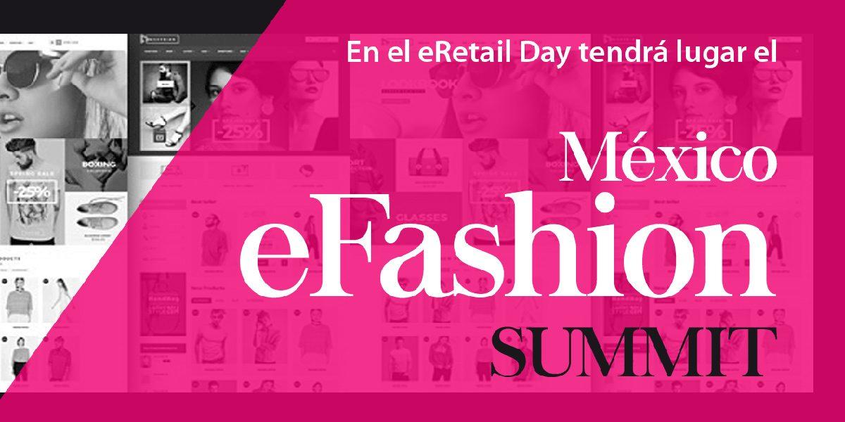 Se acerca el México eFashion Summit con las tendencias y gestión de eCommerce de moda